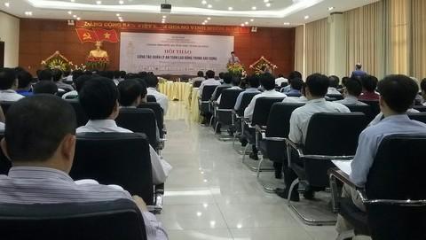 Hội thảo công tác quản lý an toàn trong xây dựng