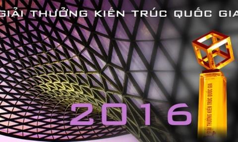 Giải thưởng Kiến trúc Quốc gia 2016: Thông báo số 1