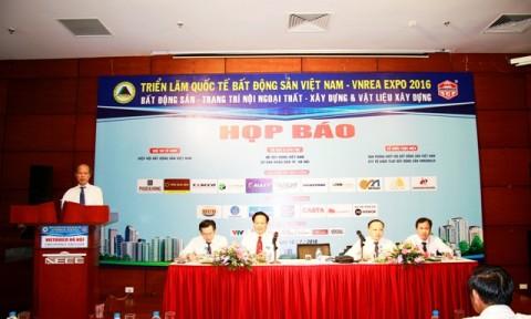 Họp báo về Triển lãm Quốc tế Bất động sản Việt Nam VNREA EXPO Hà Nội 2016