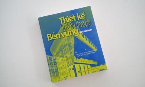 Thiết kế tích hợp bền vững, cuốn sách kinh điển mà mọi Kiến trúc sư nên có