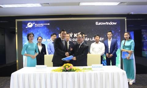 """Eurowindow """"bắt tay"""" với Sunshine Group cung cấp sản phẩm chất lượng cao"""