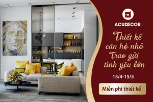 ACUDECOR – Mang đến ngôi nhà trong mơ với nội thất thông minh và tiện dụng