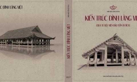 """Ra mắt sách: """"Kiến trúc đình làng Việt qua tư liệu viện Bảo tồn di tích"""""""