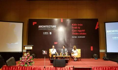 """Hội thảo Architecture Leader Perspective 2017: """"Kiến trúc – Triết lý – Con người – Thiên nhiên"""""""