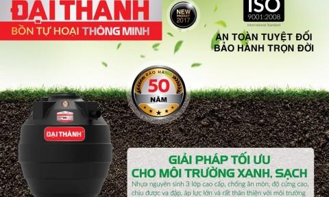 Bồn tự hoại thông minh Đại Thành ra mắt tại thị trường Việt Nam