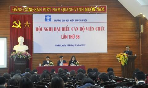 Hội nghị Đại biểu cán bộ viên chức lần thứ 36 Trường Đại học Kiến trúc Hà Nội