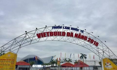 Vietbuild Đà Nẵng 2018 với tiêu chí Hội nhập – Công nghệ – Đỉnh cao