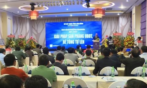 Lâm Đồng: Hội thảo giải pháp sản phẳng UBOT và bê tông tự lèn