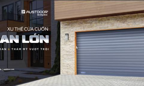 Austdoor giới thiệu cửa cuốn nan lớn an toàn và thẩm mỹ vượt trội