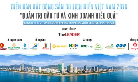 TheLEADER tổ chức Diễn đàn bất động sản du lịch biển Việt Nam 2018