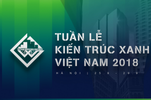 Thư mời tham gia Tuần lễ kiến trúc xanh Việt Nam 2018