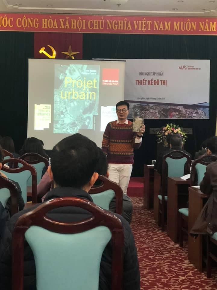 Ảnh 2: TS.KTS. Trần Minh Tùng (Trường Đại học Xây dựng)  Cơ sở lý luận về Thiết kế đô thị và các kinh nghiệm trên thế giới