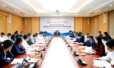"""Hội nghị Tổng kết Đề án """"Tăng cường năng lực kiểm định chất lượng công trình xây dựng ở Việt Nam"""""""
