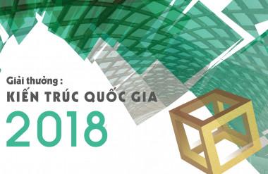 """""""Đi tìm"""" Giải thưởng Kiến trúc Quốc gia 2018"""