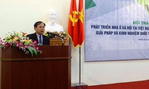 """Hội thảo """"Phát triển Nhà ở Xã hội tại Việt Nam – Giải pháp và kinh nghiệm quốc tế"""""""