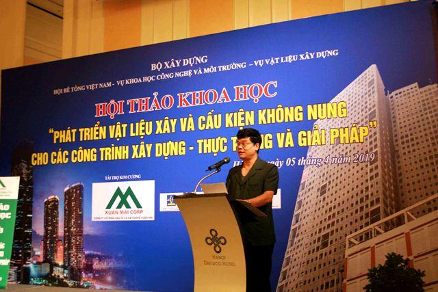 Vụ trưởng Vụ Vật liệu xây dựng Phạm Văn Bắc phát biểu khai mạc Hội thảo