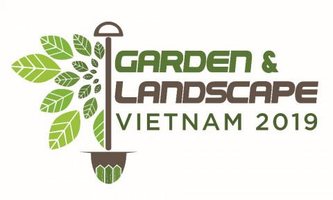 """Triển lãm quốc tế """"Công Nghệ Làm Vườn & Cảnh Quan  Việt Nam 2019"""""""