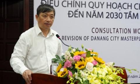 Đà Nẵng tiếp nhận ý tưởng đóng góp cho dự án Điều chỉnh Quy hoạch chung thành phố Đà Nẵng đến năm 2030, tầm nhìn đến năm 2045