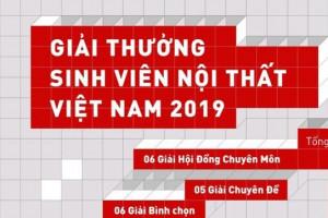 Giải thưởng Sinh viên Nội Thất Việt Nam 2019 – Sân chơi chuyên nghiệp đầu tiên dành cho sinh viên ngành thiết kế Nội Thất