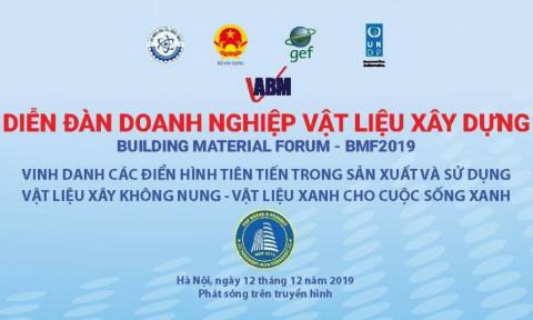 """Thông báo mời tham dự """"Diễn đàn doanh nghiệp Vật liệu xây dựng – BMF 2019″"""
