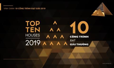 Công bố 10 ngôi nhà Việt năm 2019 – Giải thưởng nhà ở Top 10 Houses Awards 2019