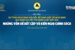 """Hội thảo """"Dự thảo Nghị định sửa đổi, bổ sung một số Nghị định quy định chi tiết thi hành Luật Đất đai: Những vấn đề bất cập và kiến nghị chính sách"""""""