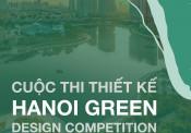 Phát động Cuộc thi Thiết kế Hanoi Green Design Competition