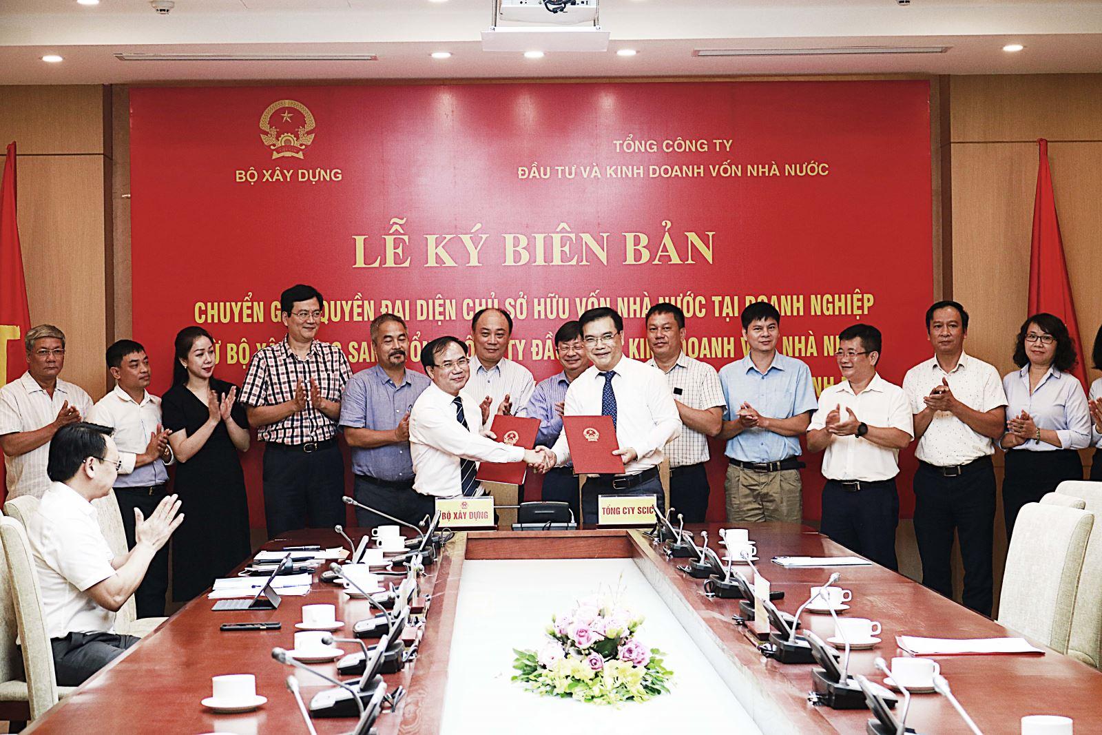 Lễ ký biên bản chuyển giao quyền đại diện sở hữu vốn Nhà nước tại Doanh nghiệp từ Bộ Xây dựng sang Tổng Công Ty Đầu tư và kinh doanh vốn nhà nước