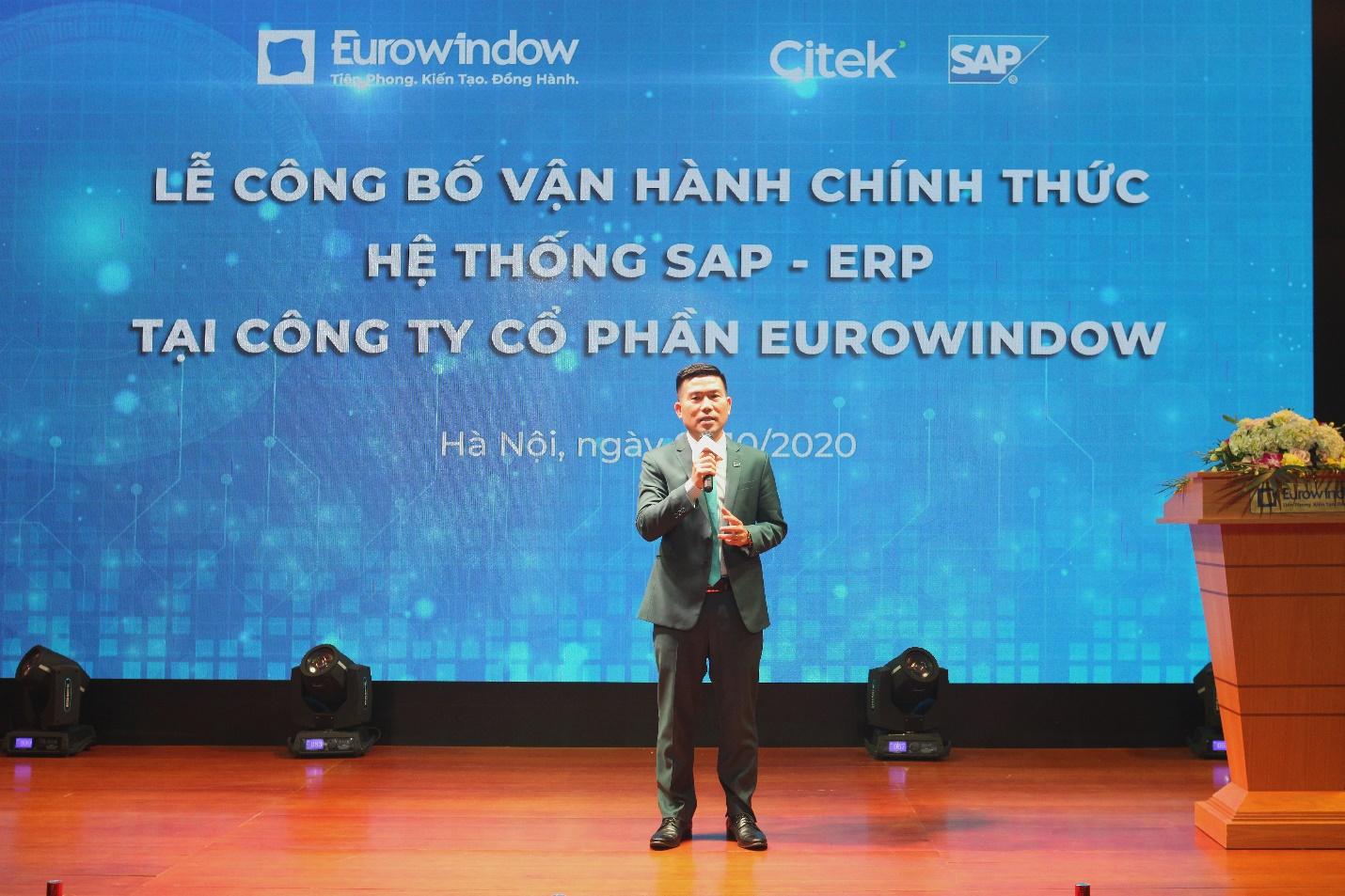 Ông Nguyễn Công Tẩn – TGĐ Công ty CP công nghệ Citek bày tỏ mong muốn Eurowindow tiếp tục hỗ trợ và đồng hành để vận hành thành công hệ thống SAP - ERP