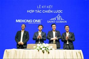 Tập đoàn Saint-Gobain Việt Nam và Tập đoàn Mekong One  trở thành đối tác chiến lược