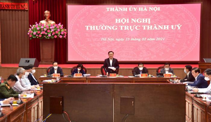 Thường trực Thành ủy Hà Nội chủ trì và cho ý kiến về các nội dung làm việc chiều 25-2