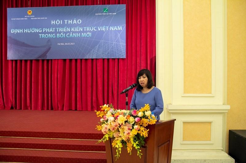 Bà Trần Thu Hằng Vụ trưởng Vụ Quy hoạch Kiến trúc Bộ Xây dựng phát biểu khai mạc Hội thảo