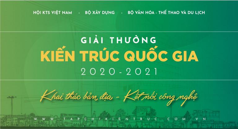 """Ngày 12/3/2021 vừa qua, Hội đồng Giải thưởng Kiến trúc Quốc gia đã chính thức phát thông báo số 1 về chi tiết Giải thưởng Kiến trúc Quốc gia 2021. Giải thưởng Kiến trúc Quốc gia (GTKTQG) do Thủ tướng Chính phủ thành lập tại Quyết định số 25-TTg ngày 19/01/1993 và giao cho Hội Kiến trúc sư Việt Nam, Bộ Xây dựng, Bộ Văn hoá – Thể thao và Du lịch tổ chức. Năm nay, để góp phần định hướng sáng tạo kiến trúc theo xu hướng tiến bộ nhưng vẫn gắn liền với bản sắc, GTKTQG 2020-2021 đề cao tinh thần """"Khai thác Bản địa – Kết nối công nghệ"""" nhằm tạo môi trường sống thích ứng tốt nhất cho người sử dụng mỗi vùng, miền, địa phương. Qua đó, đề cao trách nhiệm của kiến trúc sư đối với văn hóa và xã hội bản đia, thúc đẩy phát triển kiến trúc ứng dụng công nghệ tiên tiến, hướng tới tương lai."""
