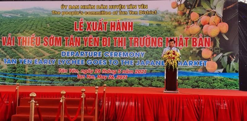 Ông Phan Thế Tuấn, Phó Chủ tịch UBND tỉnh Bắc Giang phát biểu chỉ đạo tại Lễ xuất hành vải thiều sớm huyện Tân Yên đi thị trường Nhật Bản