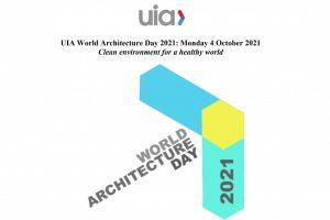 """Thông điệp Ngày kiến trúc thế giới 2021: """"Môi trường sạch cho thế giới lành mạnh"""""""
